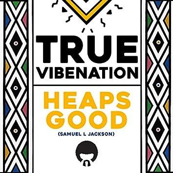 Heaps Good (Samuel L Jackson)