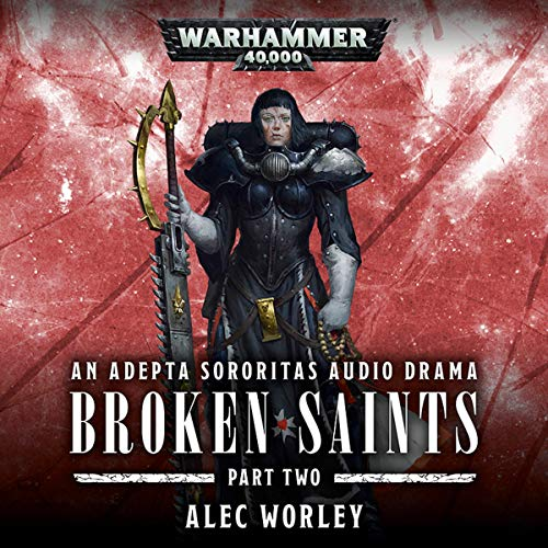 Broken Saints Part 2 audiobook cover art