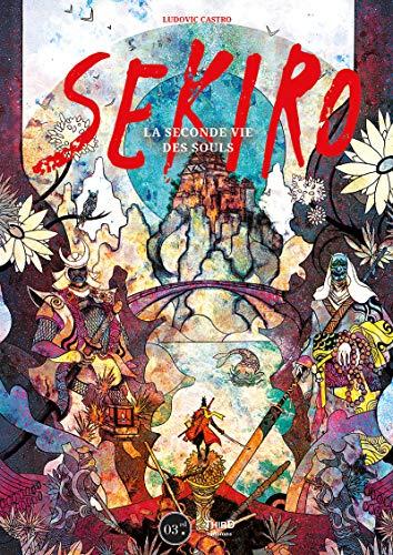 Sekiro: La seconde vie des Souls (Sagas) (French Edition)