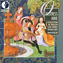 O Mistress Mine: A Collection of English Lute Songs