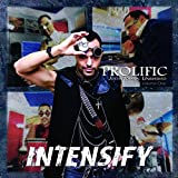Prolific (Justin Rayna Unmasked), Vol. One: Intensify