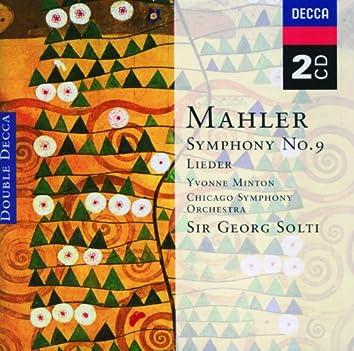 Mahler: Symphony No.9; Lieder eines fahrenden Gesellen etc.