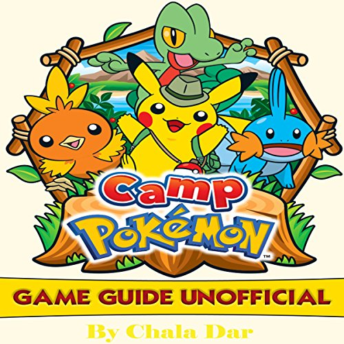 Camp Pokemon Game Guide Unofficial audiobook cover art