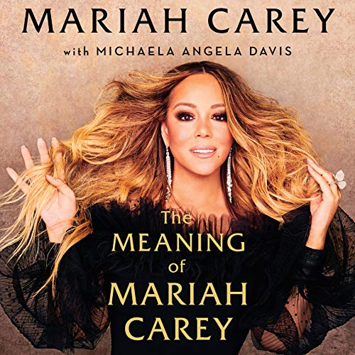 The Meaning of Mariah Carey ( Must Read)