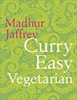 Curry Easy Vegetarian by Madhur Jaffrey(1905-07-04)