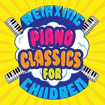 Relaxing Piano Classics for Children