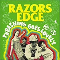 Thrashing Goes Lovely by Razors Edge