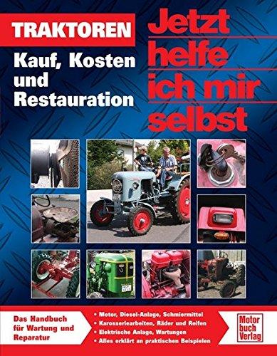 Traktoren: Kauf, Kosten und Restauration