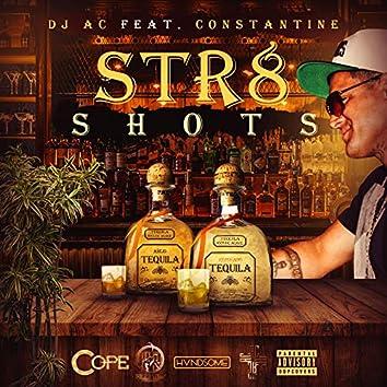 Str8 Shots