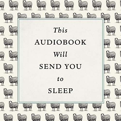 This Audiobook Will Send You to Sleep Titelbild