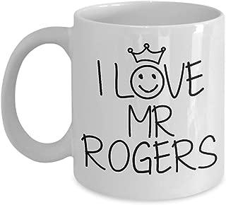 Mr Rogers Mug - Funny Favorite Person 11 oz And Big 15 oz Ceramic Cup For Coffee Tea Hot Chocolate- 11 oz