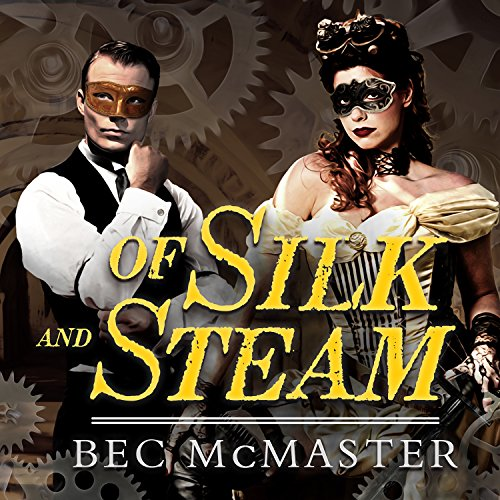 Of Silk and Steam audiobook cover art
