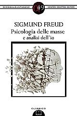 Psicologia delle masse e analisi dell'io (eNewton Zeroquarantanove) Formato Kindle