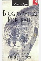 Britain & Japan: Biological Portraits, Volume IX (Britain & Japan: Biographical Portraits) Hardcover