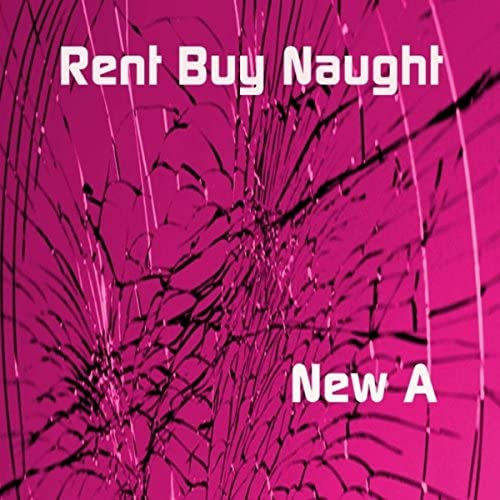 Rent Buy Naught