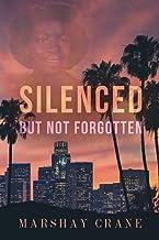 Silenced but Not Forgotten