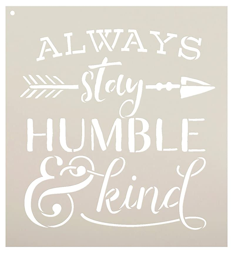 Always Stay Humble and Kind Stencil - with Rustic Arrow and Ampersand by StudioR12 | Reusable Word Template for Painting on Wood | Chalk, Mixed Media | Wall Art, DIY Home Decor - Select Size