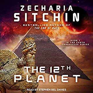 The 12th Planet     Earth Chronicles Series, Book 1              By:                                                                                                                                 Zecharia Sitchin                               Narrated by:                                                                                                                                 Stephen Bel Davies                      Length: 13 hrs and 33 mins     355 ratings     Overall 4.6