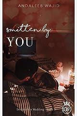 Smitten by You: A Destination Wedding Book (Destination Weddings 3) Kindle Edition