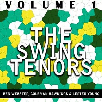 The Swing Tenors: Ben Webster, Coleman Hawkins & Lester Young vol.1