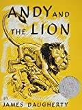 Andy and the Lion: A Tale of Kindness Remembered or the Power of Gratitude (Picture Puffins)