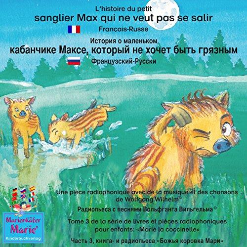 L'histoire du petit sanglier Max qui ne veut pas se salir. Français - Russe audiobook cover art