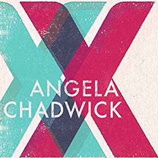 XX                   By:                                                                                                                                 Angela Chadwick                               Narrated by:                                                                                                                                 Zara Ramm                      Length: 9 hrs and 51 mins     3 ratings     Overall 4.7