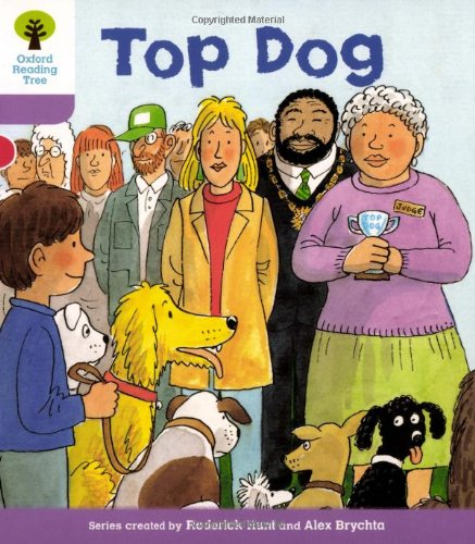 Oxford Reading Tree: Level 1+: More First Sentences A: Top Dogの詳細を見る