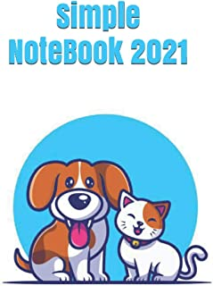 Simple NoteBook 2021: for All 120 Pages
