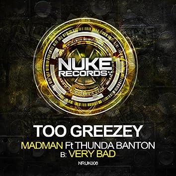 MadMan feat. Thunda Banton/Very Bad