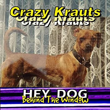 Hey Dog - Behind the Window (Club Mix)