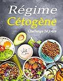 Régime Cétogène: Challenge 14 jours
