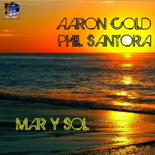 Mar Y Sol Terraza Del Sol Mix By Aaron Cold Phil Santora