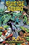 Suicide Squad Vol. 8: The Final MIssion