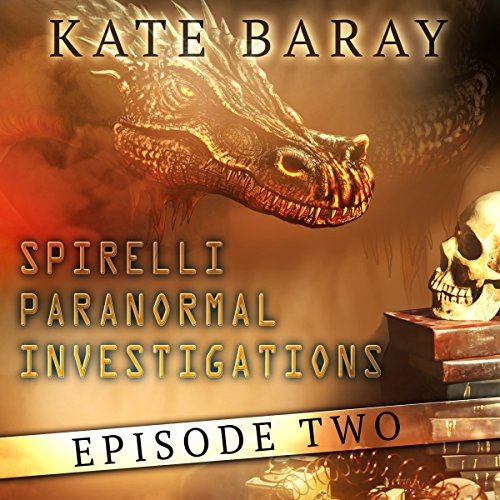 Spirelli Paranormal Investigations: Episode 2 audiobook cover art