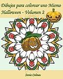 Dibujos para colorear uno Mismo - Halloween - Volumen 2: ¡25 dibujos para colorear para celebrar Halloween!: Volume 2