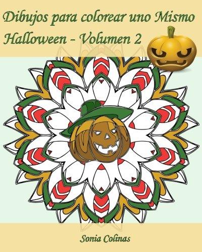 Dibujos para colorear uno Mismo - Halloween - Volumen 2: ¡25 dibujos para colorear para celebrar Halloween!