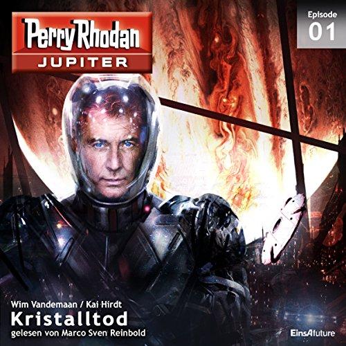 Kristalltod (Perry Rhodan Jupiter 1.1) Titelbild