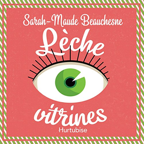 Lèche-vitrines audiobook cover art