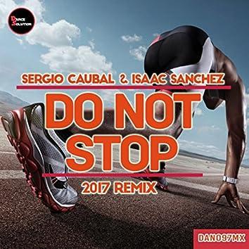 Do Not Stop (2017 Remix)