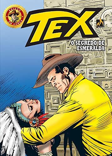 Tex Edição Em Cores 46. O Segredo De Esmeralda