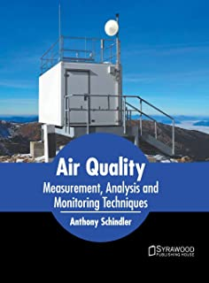 Air Quality: Measurement, Analysis and Monitoring Techniques