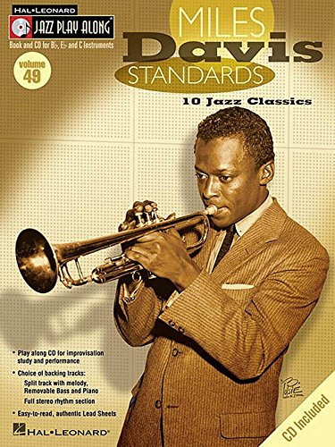 Miles Davis Standards: 10 Jazz Classics Jazz Play-Along Volume 49