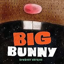 Big Bunny: (Funny Bedtime Read Aloud Book for Kids, Bunny Book)