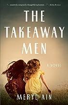 The Takeaway Men: A Novel