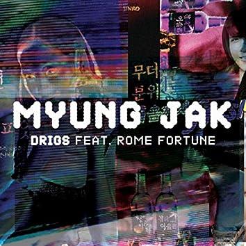 Myung Jak (feat. Rome Fortune)