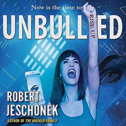 Unbullied Audiobook By Robert Jeschonek cover art