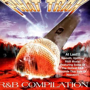 R&B Compilation - Phat Trax
