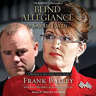 Blind Allegiance to Sarah Palin audiobook cover art