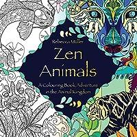 Zen Animals: A Colouring Book Adventure in the Animal Kingdom